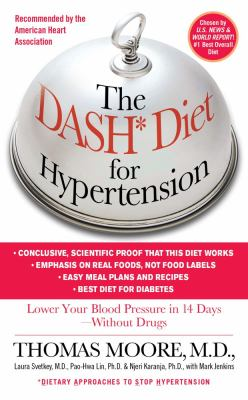 Dash Diet for Hypertension Lower Your Blood Pressure in 14 Days--Without Drugs