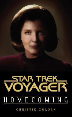 Star Trek Voyager Homecoming Book One