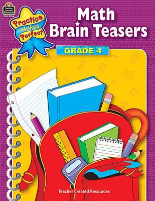 Practice Makes Perfect Math Brain Teasers Grade 4