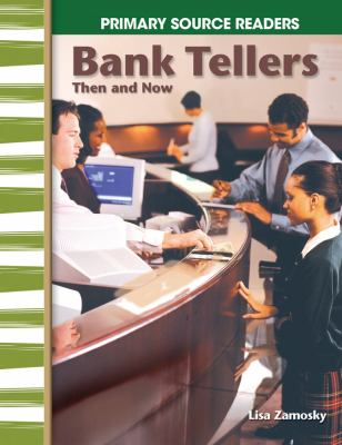 Bank Tellers, Then and Now