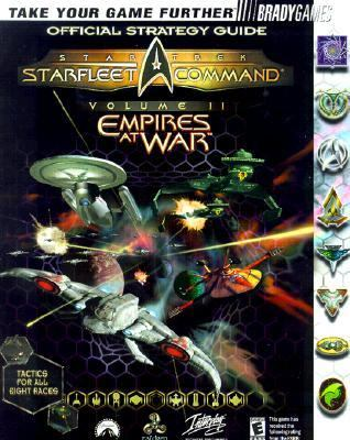 Star Trek Starfleet Command Volume II: Empires at War Official Strategy Guide - Dennis J. Greene - Paperback