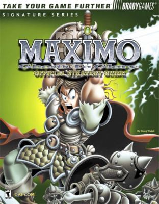 Maximo Ghosts to Glory Official Strategy Guide