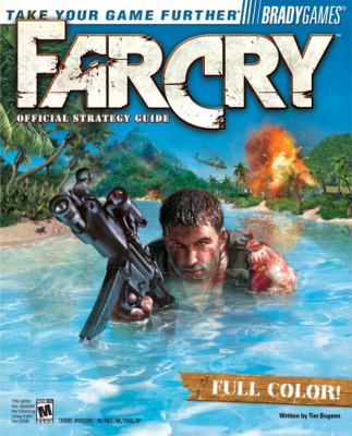 Far Cry(TM) Official Strategy Guide (Official Strategy Guides (Bradygames))