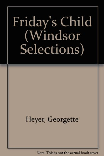 Friday's Child (Windsor Selections)