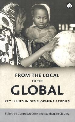 From the Local to the Global Key Issues in Development Studies