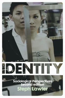 Identity : Sociological Perspectives