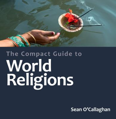 Compact Guide to the World's Religions