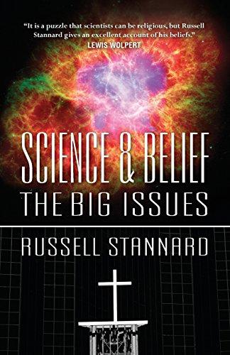 Science & Belief: The Big Issues