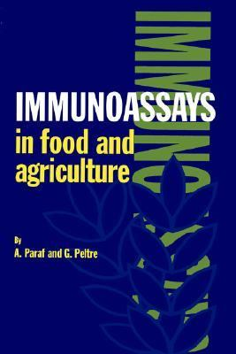 Immunoassays in Food and Agriculture