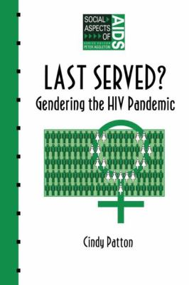 Last Served? Gendering the HIV Pandemic