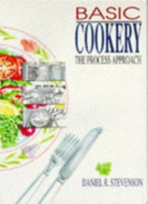 Basic Cookery: The Process Approach