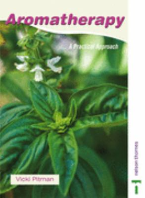 Aromatherapy A Practical Approach