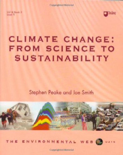 Climate Change: From Science to Sustainability (Environmental Web)
