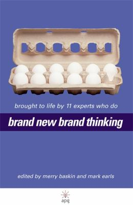 Brand New Brand Thinking Brought to Life by 11 Experts Who Do - Baskin, Merry, Earls, Mark, Mills, Dominic pdf epub