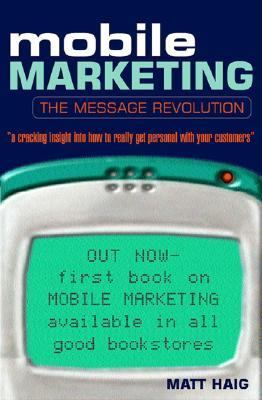Mobile Marketing The Message Revolution