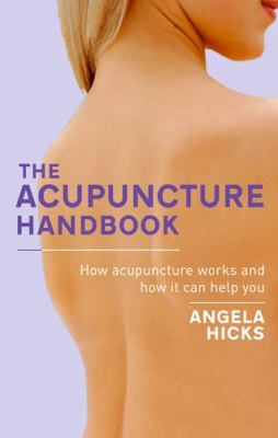 Acupuncture : How Acupuncture Works and How It Can Help You