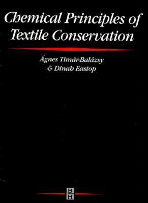 Chemical Principles of Textile Conservation