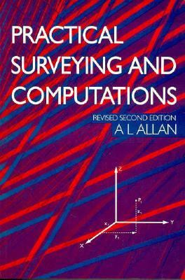 PRACTICAL SURVEYING & COMPUTATIONS