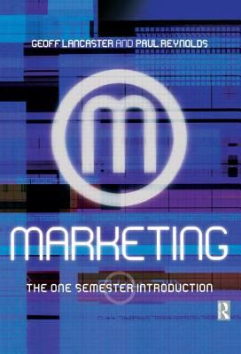 Marketing The One-Semester Introduction