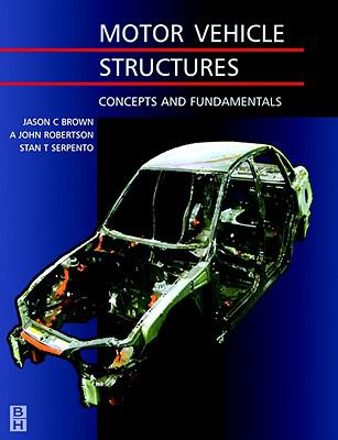 Fundamental and Conceptual Design of Passenger Car Structure - Jason C. Brown - Paperback