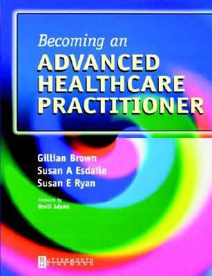 Becoming an Advanced Healthcare Practitioner