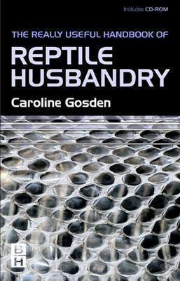 Really Useful Handbook of Reptile Husbandry