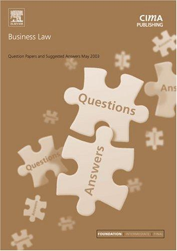 Business Law May 2003 Exam Questions and Answers (CIMA May 2003 Q&As)