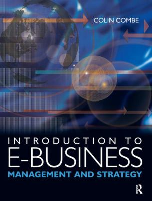 Introduction to E-business Management And Strategy
