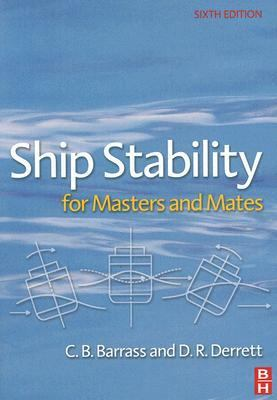 Ship Stability for Masters And Mates Consolidated 2006