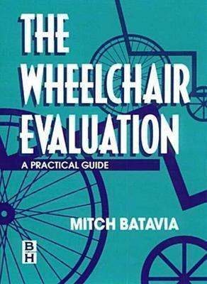 Wheelchair Evaluation A Practical Guide