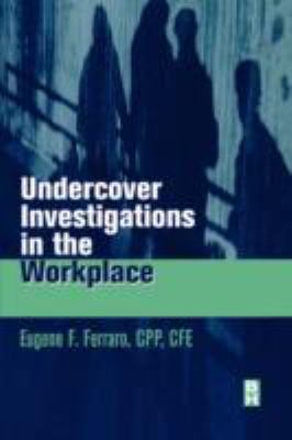 Undercover Investigation for the Workplace