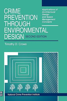 Crime Prevention Through Environmental Design Applications of Architectural Design and Space Management Concepts