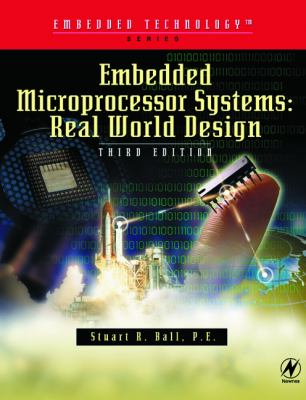 Embedded Microprocessor Systems Real World Design
