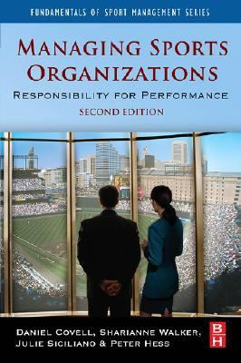 Managing Sport Organizations Responsibility for Performance