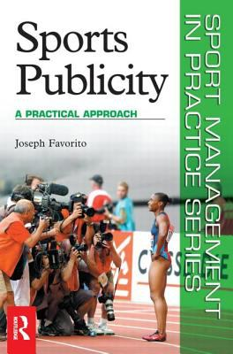 Sports Publicity A Practical Approach