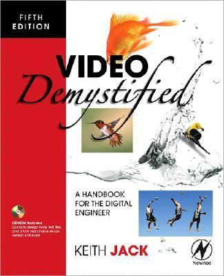 Video Demystified A Handbook for the Digital Engineer