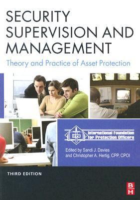 Security Supervision and Management: The Theory and Practice of Asset Protection