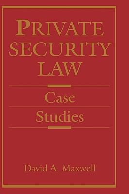 Private Security Law Case Studies