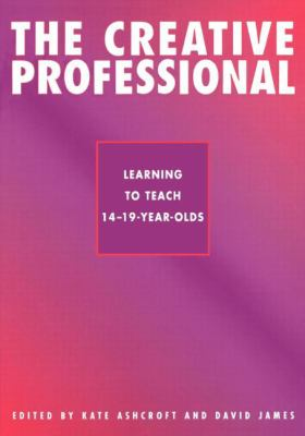 Creative Professional Learning to Teach 14-19-Year-Olds
