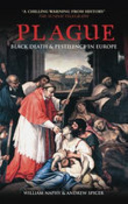 Plague Black Death and Pestilence in Europe