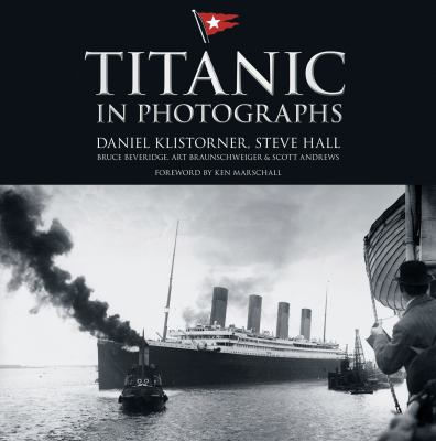 Titanic : In Photographs