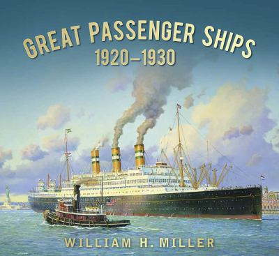 Great Passenger Ships of The 1920s