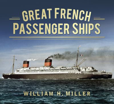 Great French Passenger Liners
