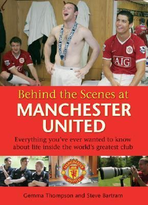 Behind the Scenes at Manchester United