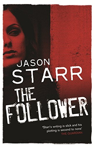 The Follower by Starr, Jason