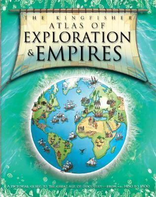 Atlas of Exploration & Empires