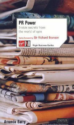 Pr Power Inside Secrets For The World Of Spin - Barry, Amanda, Branson, Richard pdf epub