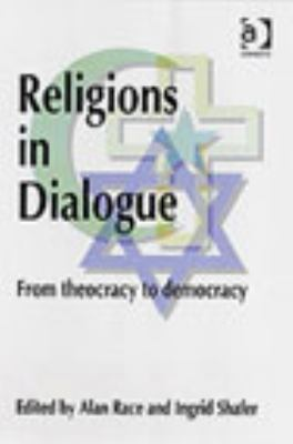 Religions in Dialogue: From Theocracy to Democracy