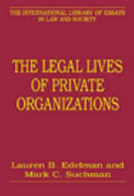 Legal Lives of Private Organizations