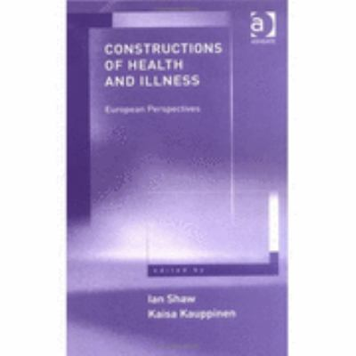 Constructions of Health and Illness European Perspectives
